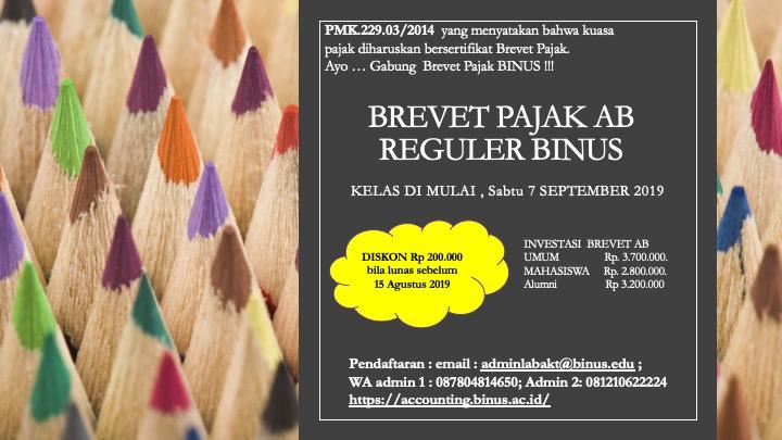 BREVET PAJAK AB REGULER KELAS SABTU. Mulai 7 September 2019… Diskon Bagi yang membayar lunas sebelum 15 Agustus 2019.